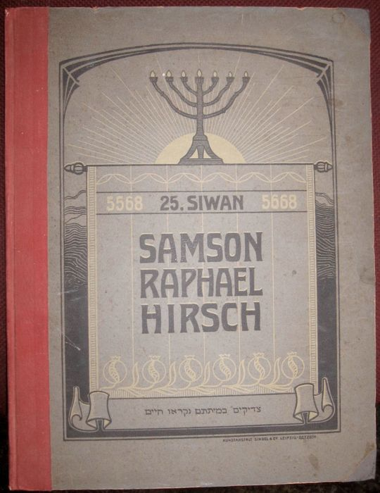 Rav Hirsch's Birthday; An Afterthought